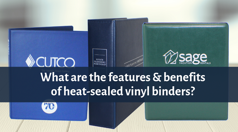 What are the features & benefits of heat-sealed vinyl ring binders?