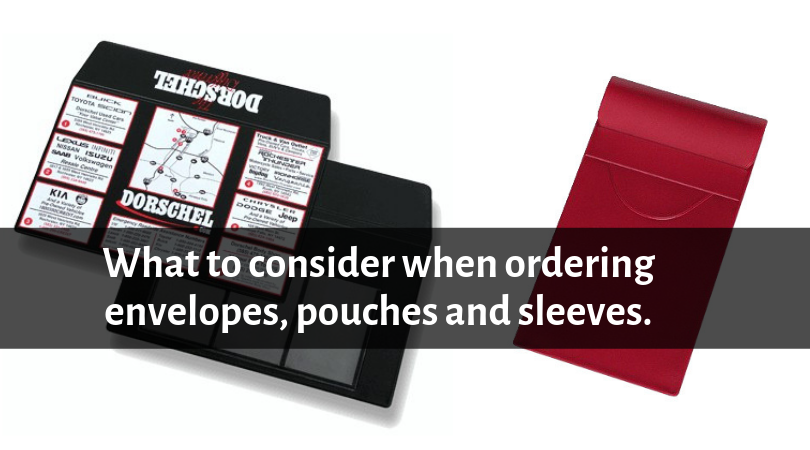 6 Things to Consider When Ordering Custom Sleeves, Envelopes or Pouches