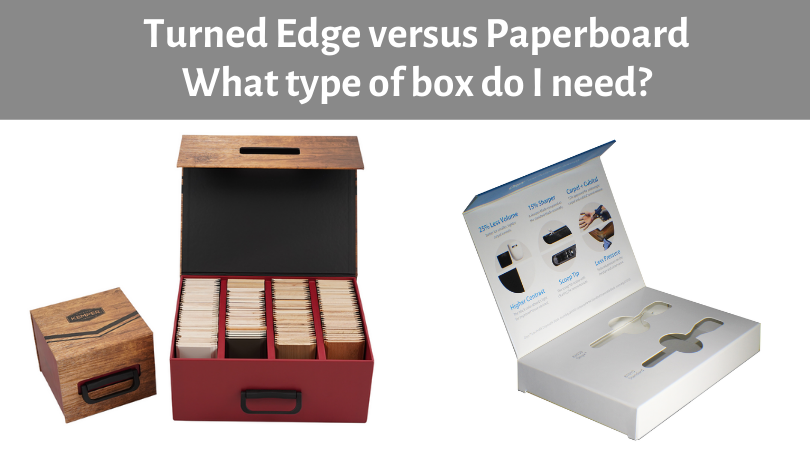Is it a turned edge box, or paperboard box? Here's how to tell the difference.