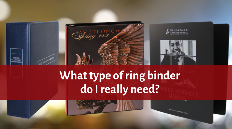 What is the right ring binder for you?